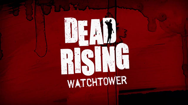 1421949437-dead-rising-watchtower