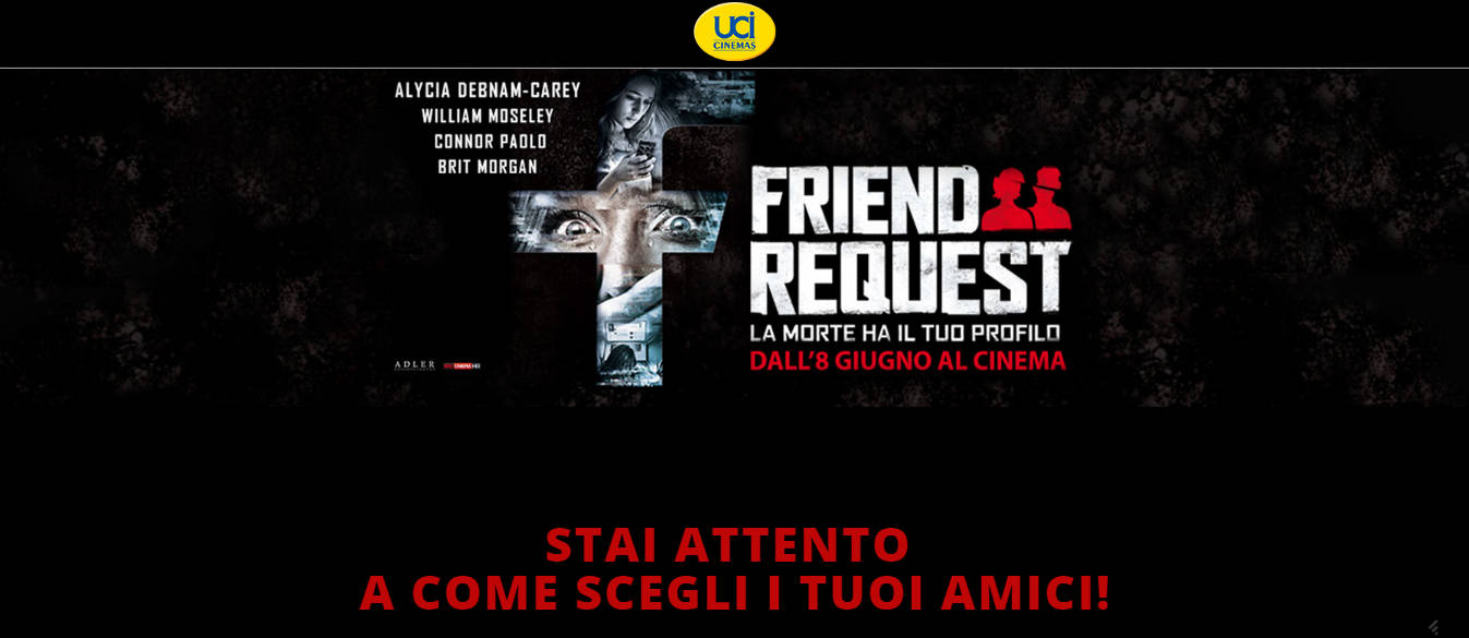 FRIEND REQUEST   Concorso UCI Cinemas