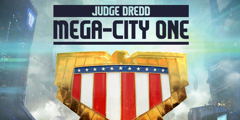 Una serie tv ispirata a Judge Dredd