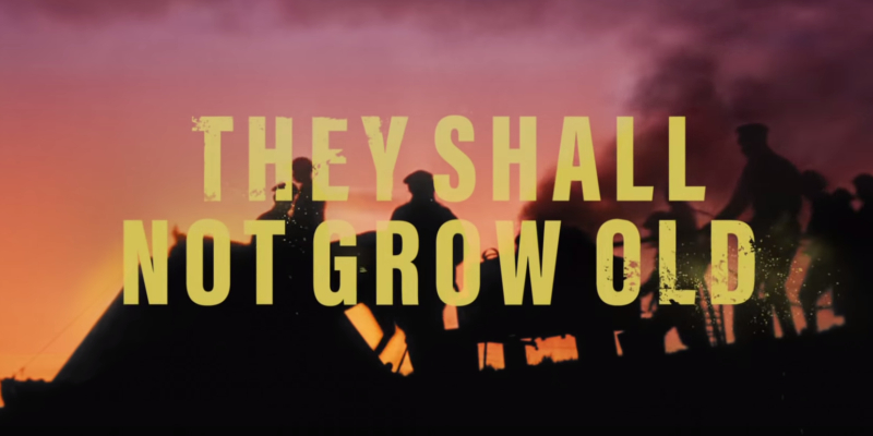 They Shall Not Grow Old: nuovo trailer per il documentario di Peter Jackson