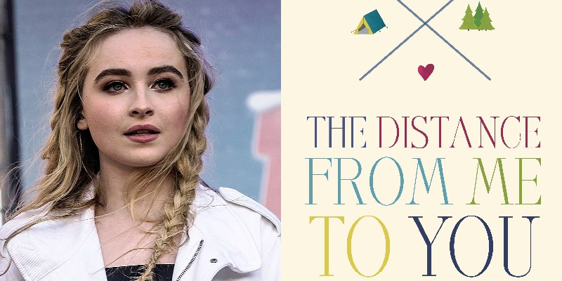 The Distance From Me to You: Sabrina Carpenter produrrà il film young adult
