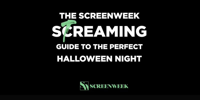 The ScreenWeek Streaming Guide to the Perfect Halloween
