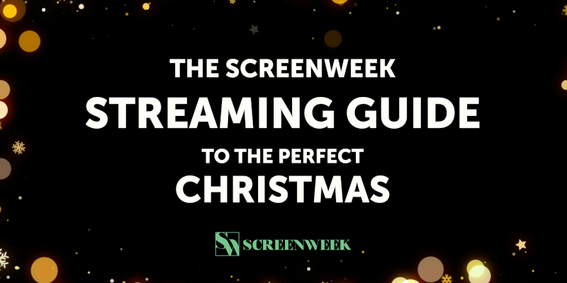 The ScreenWeek Streaming Guide to the Perfect Christmas